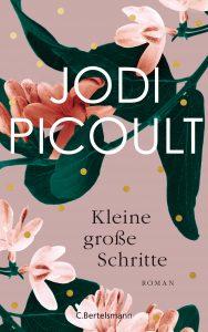Kleine große Schritte von Jodi Picoult